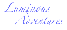 Luminous Adventures